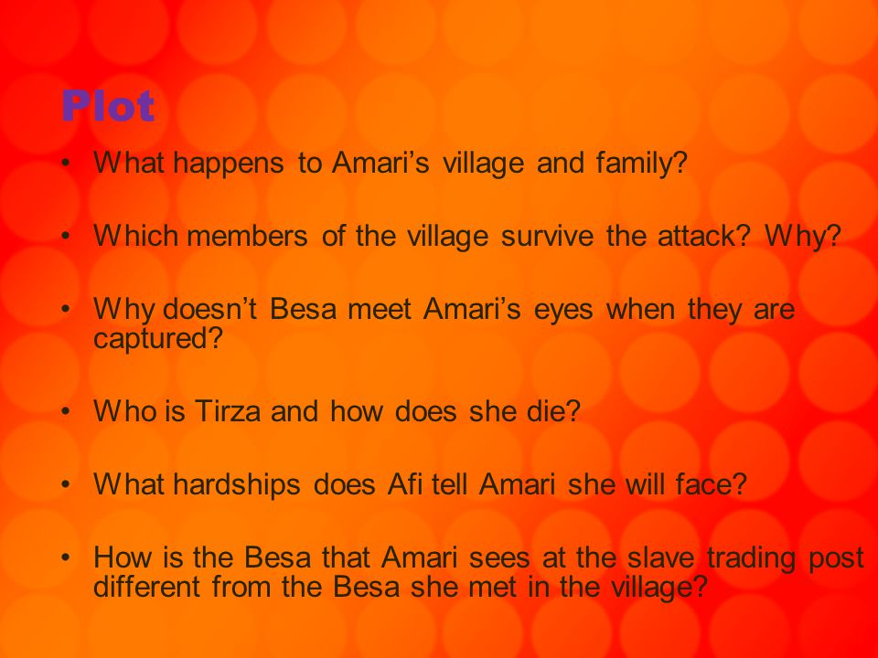 Plot What happens to Amari's village and family
