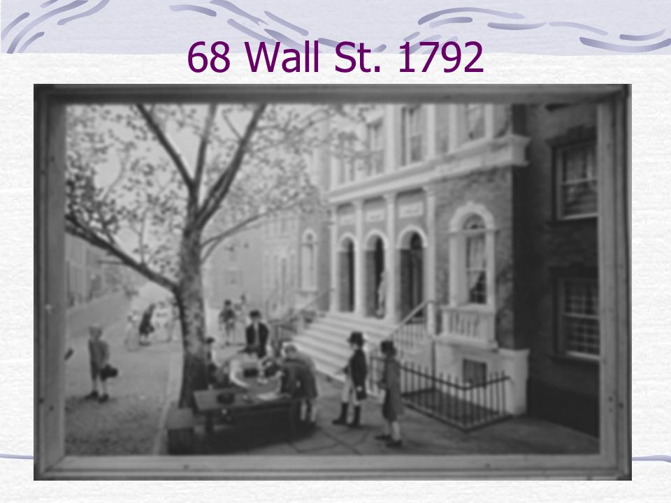 68 Wall St. 1792