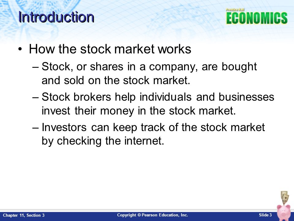 Introduction How the stock market works