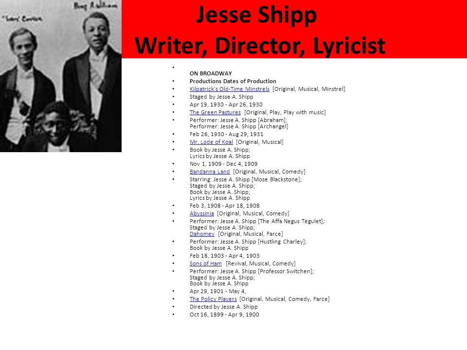 Jesse Shipp Writer, Director, Lyricist