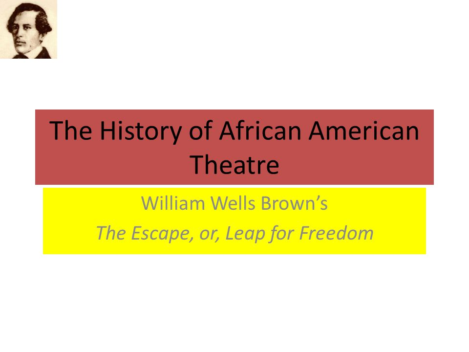 The History of African American Theatre