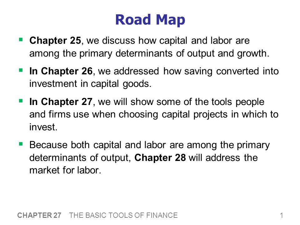 27 The Basic Tools of Finance P R I N C I P L E S O F