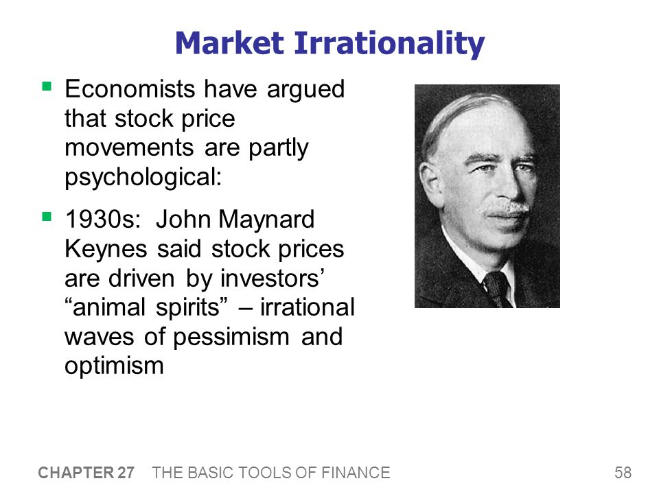 Market Irrationality 1990s: Fed Chair Alan Greenspan said the stock boom reflected irrational exuberance .