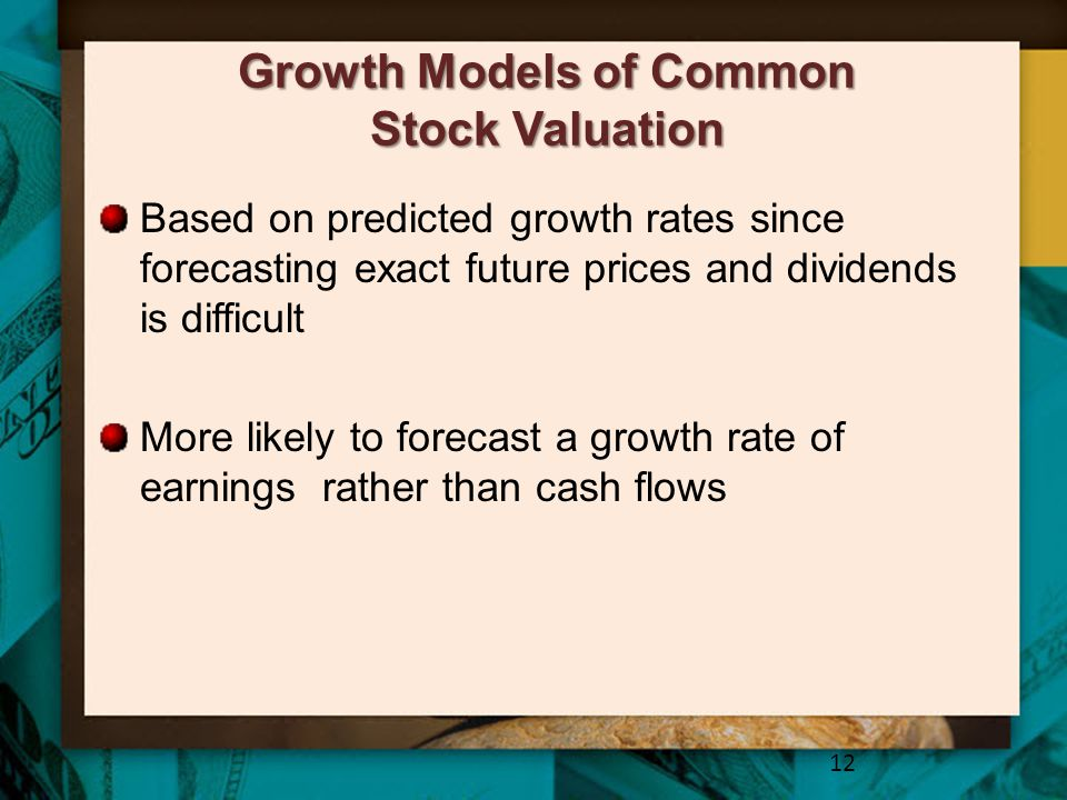 Growth Models of Common Stock Valuation