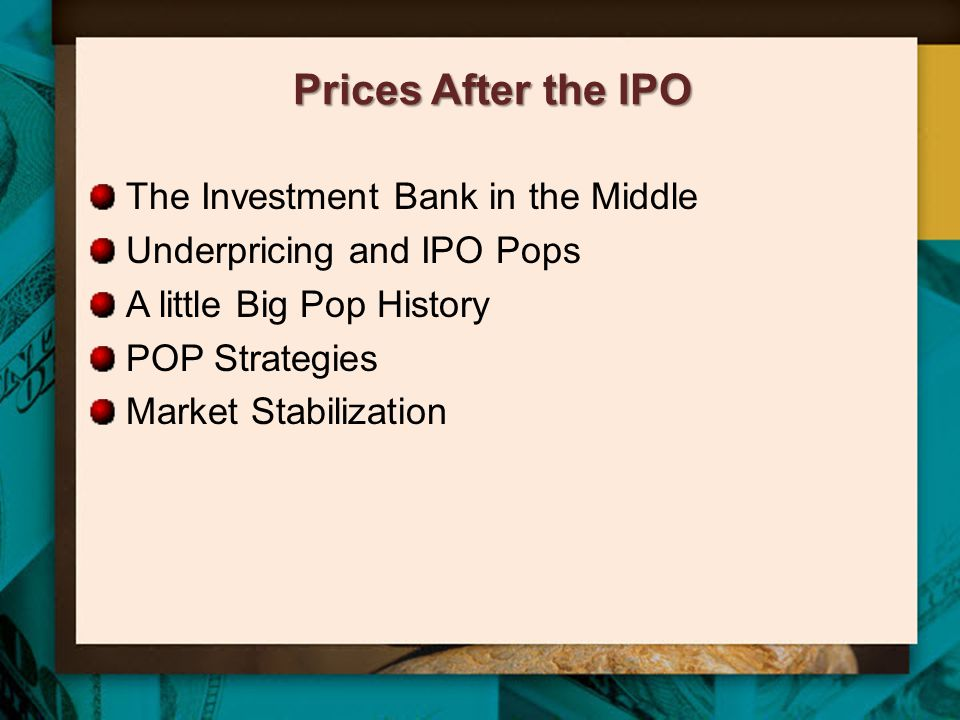 Prices After the IPO The Investment Bank in the Middle