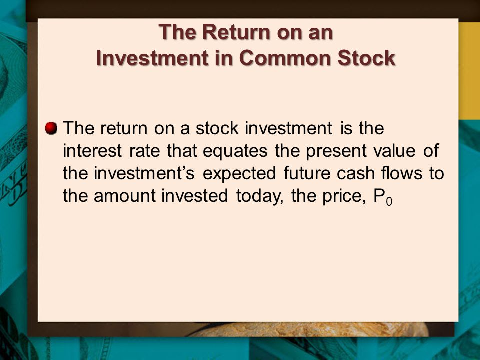 The Return on an Investment in Common Stock