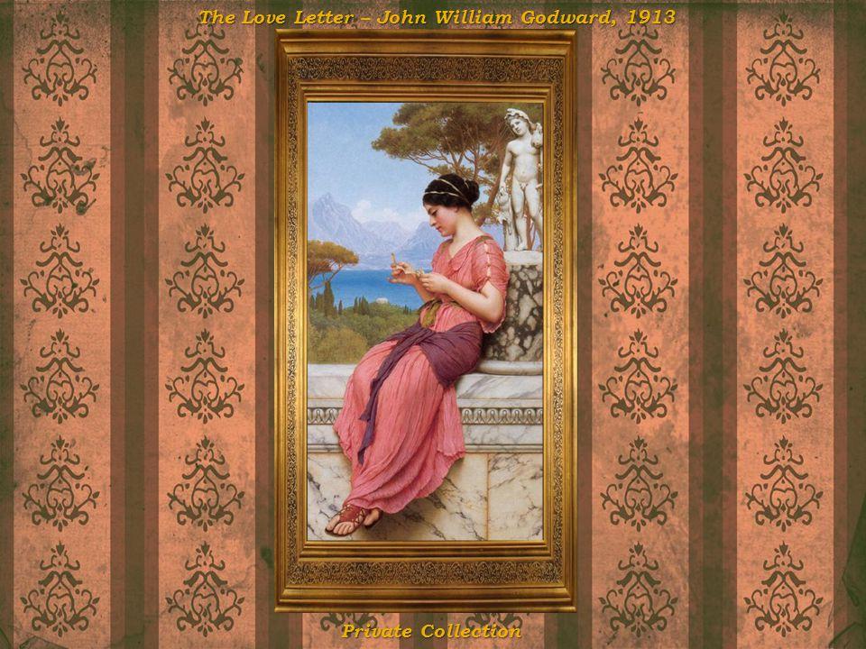The Love Letter – John William Godward, 1913