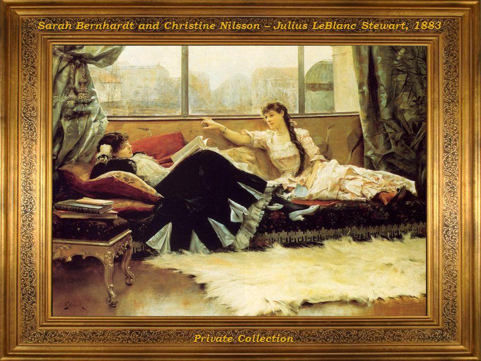 Sarah Bernhardt and Christine Nilsson – Julius LeBlanc Stewart, 1883