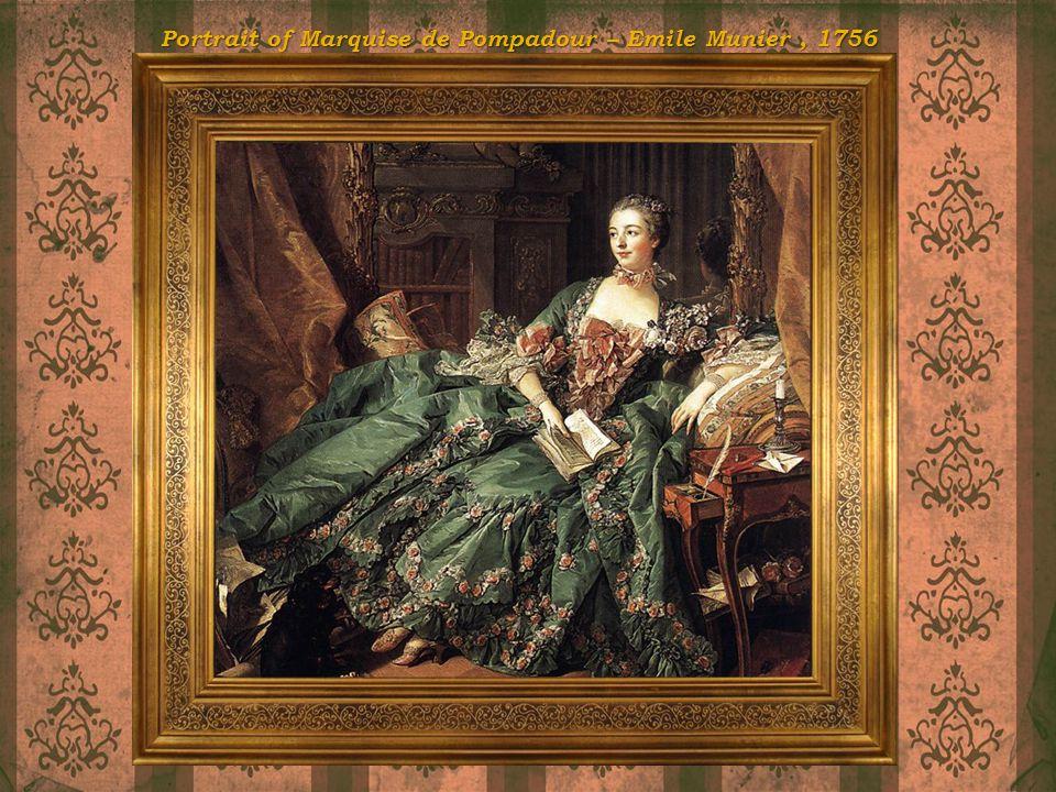 Portrait of Marquise de Pompadour – Emile Munier , 1756