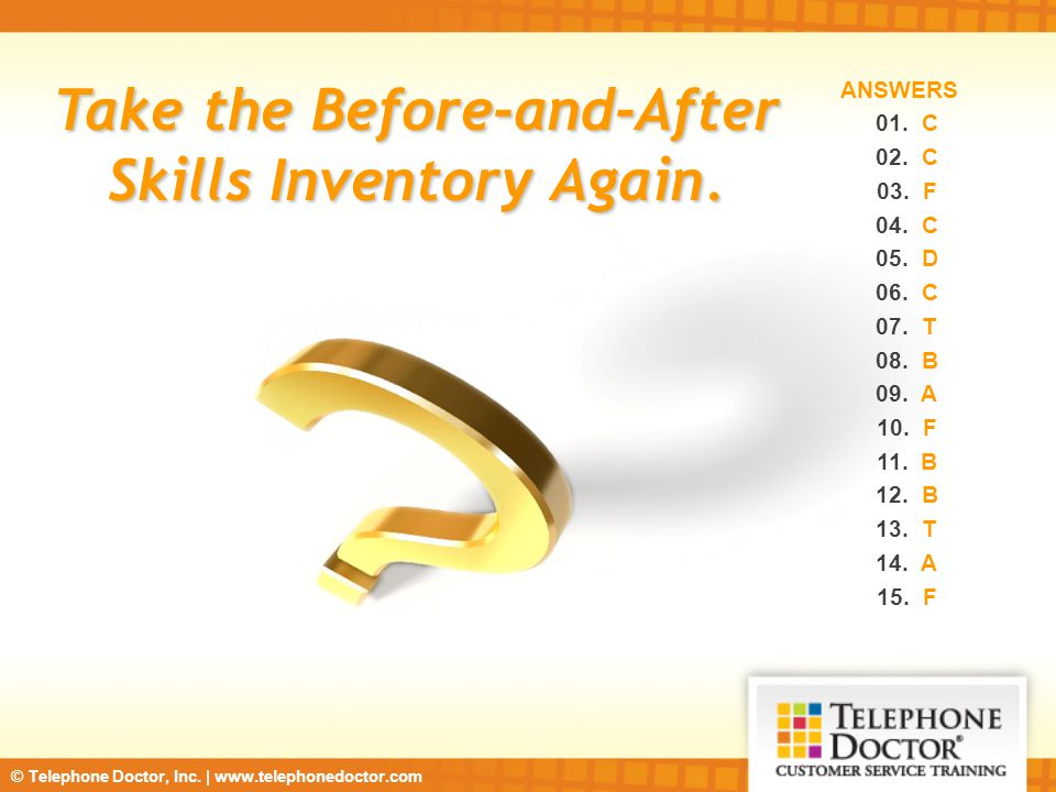 Take the Before-and-After Skills Inventory Again.