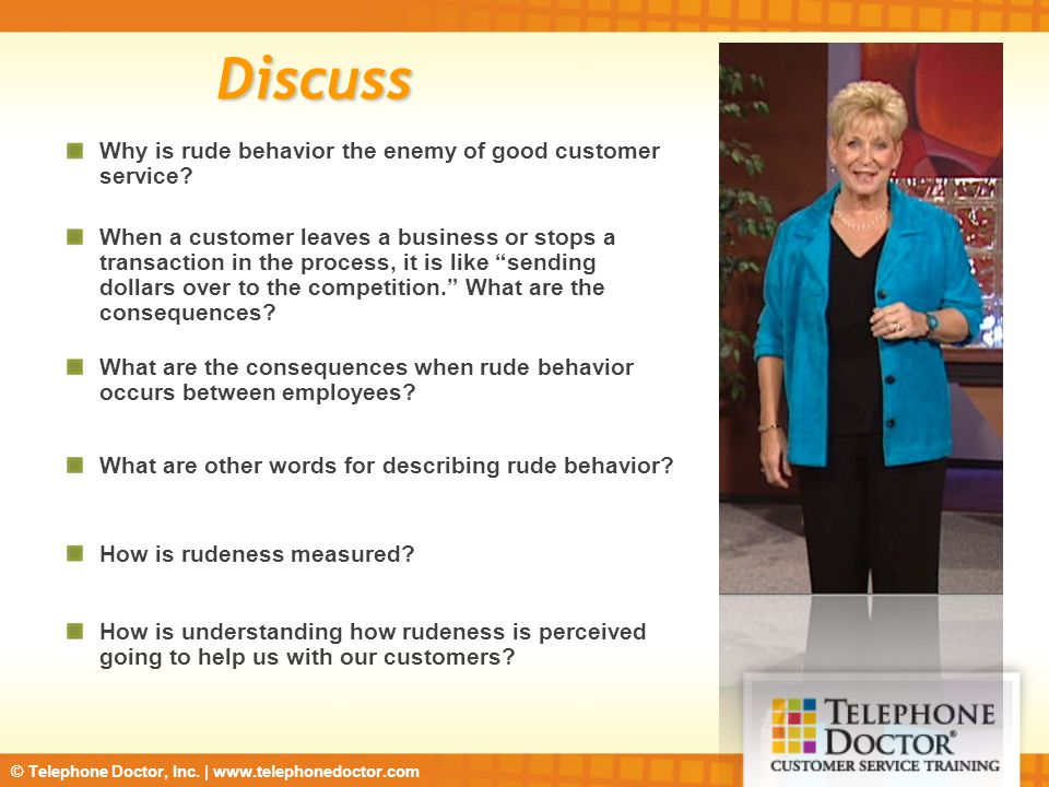 Discuss Why is rude behavior the enemy of good customer service
