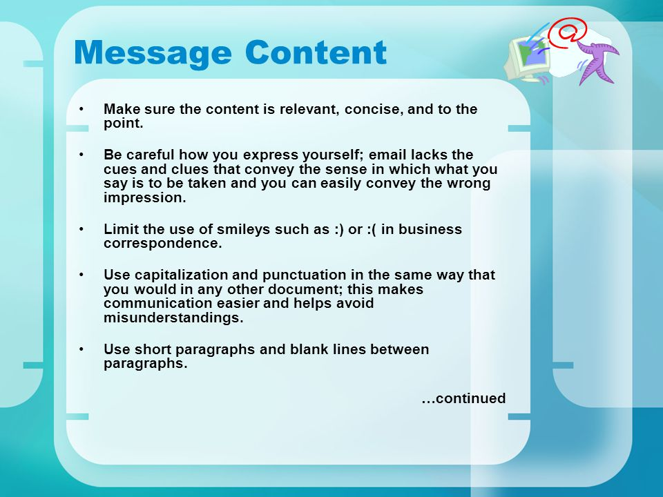 Message Content Make sure the content is relevant, concise, and to the point.