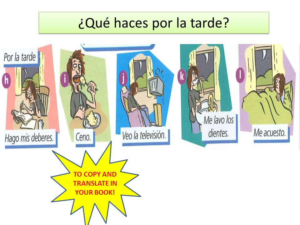 TO COPY AND TRANSLATE IN YOUR BOOK!
