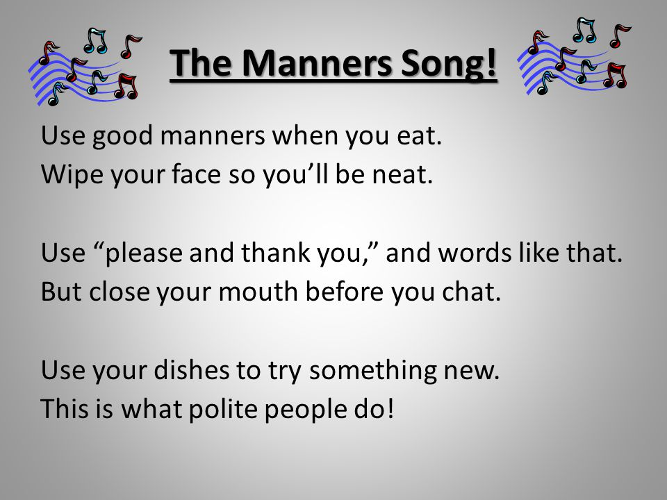 The Manners Song!