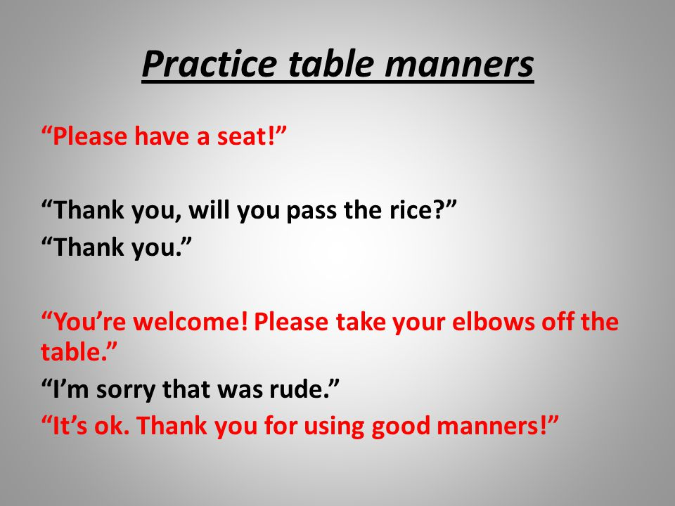 Practice table manners