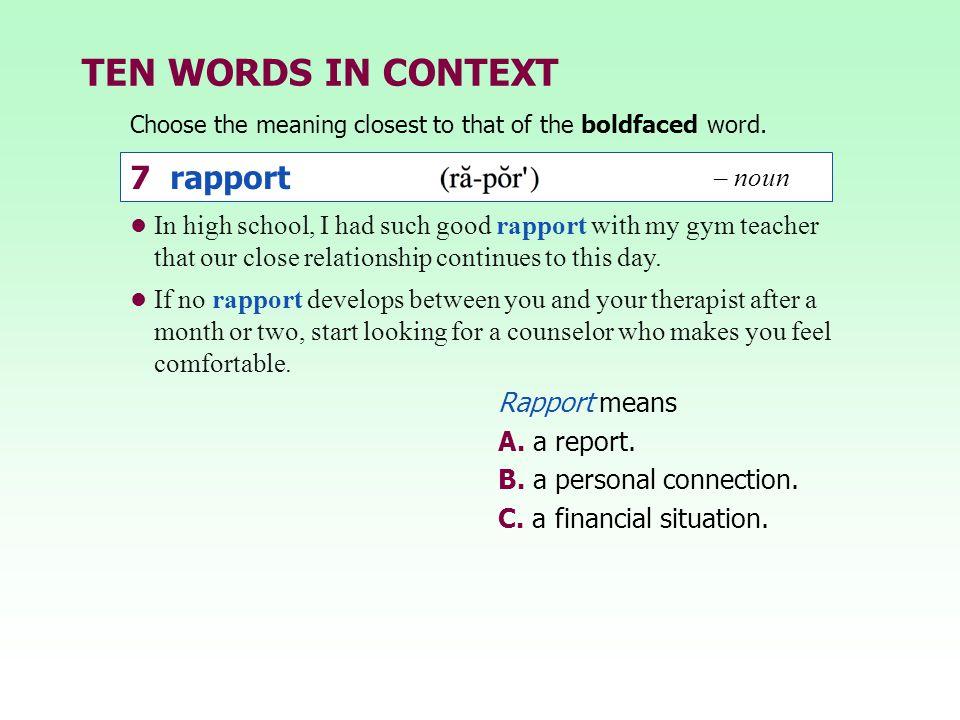TEN WORDS IN CONTEXT 7 rapport – noun