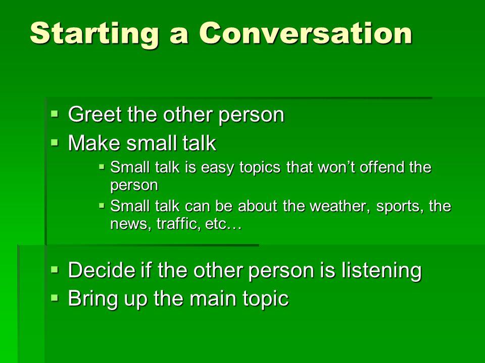 Starting a Conversation