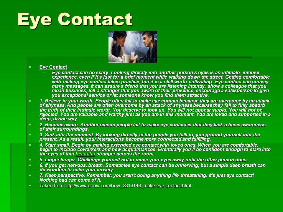Eye Contact Eye Contact
