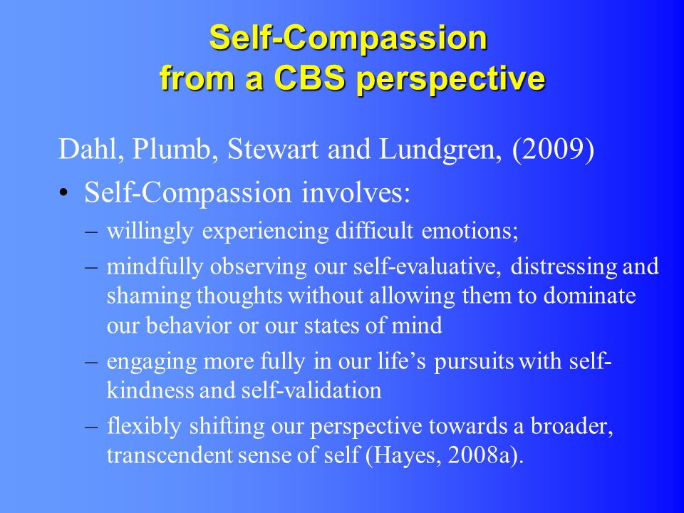 Self-Compassion from a CBS perspective