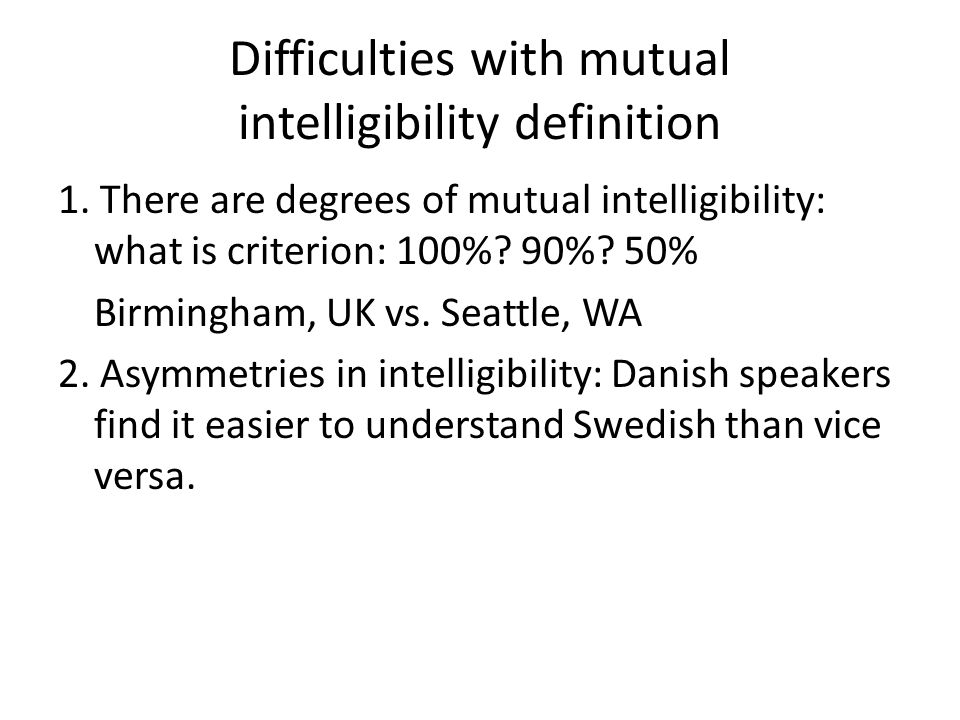 Difficulties with mutual intelligibility definition