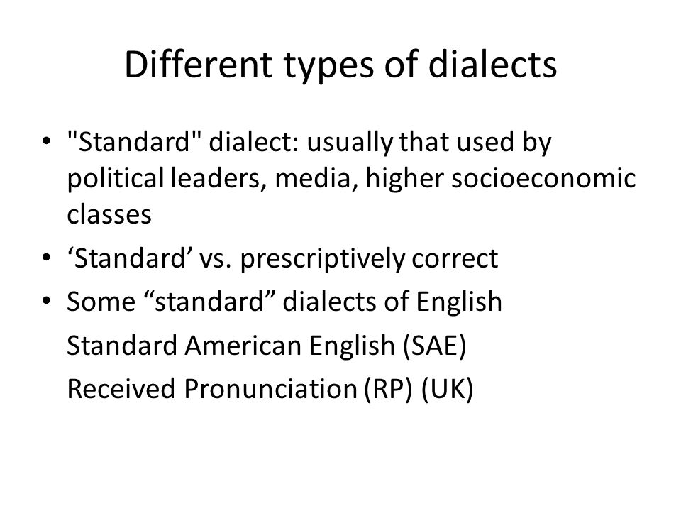 Different types of dialects