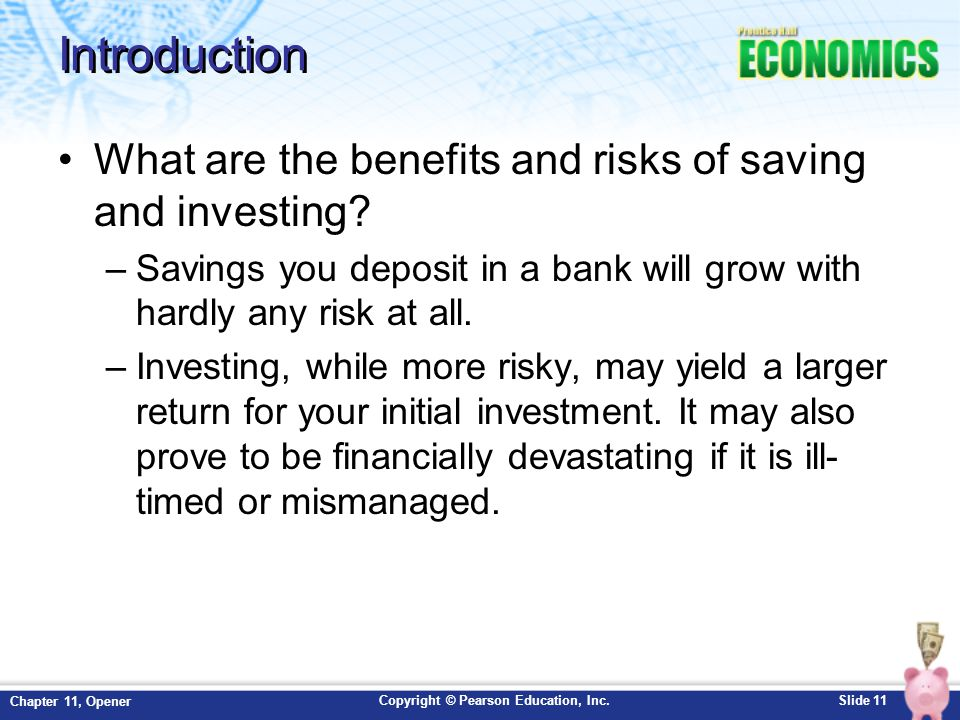 Introduction What are the benefits and risks of saving and investing