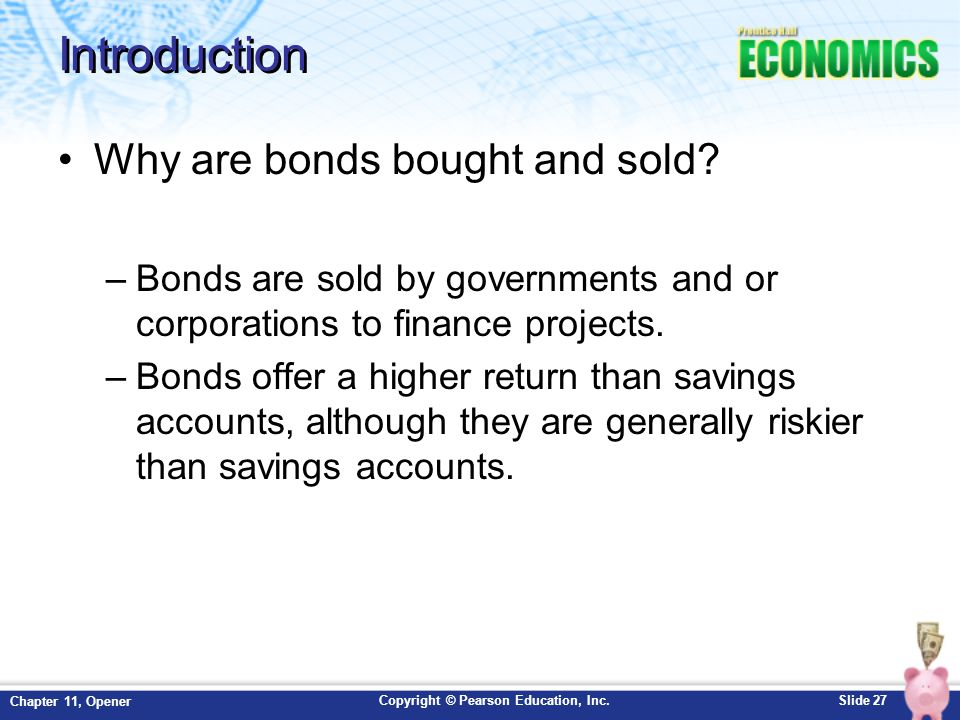 Introduction Why are bonds bought and sold