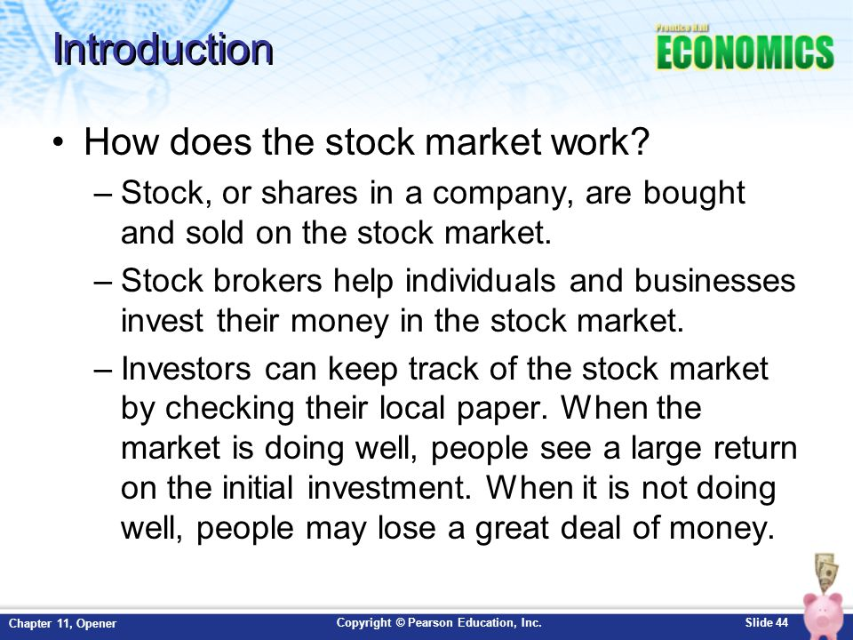 Introduction How does the stock market work