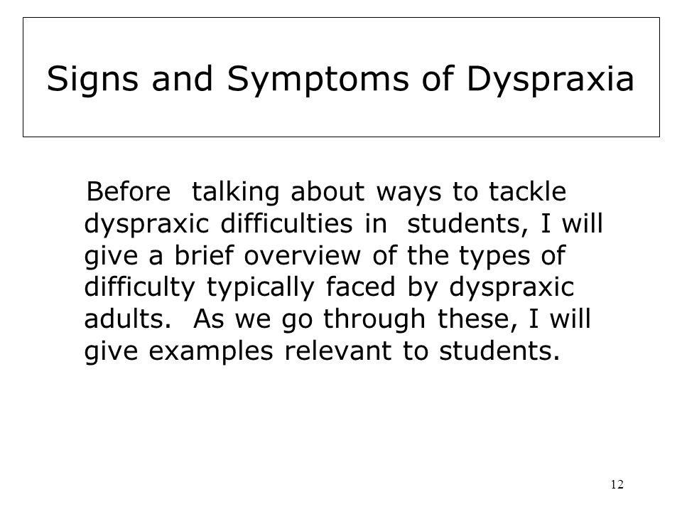 Signs and Symptoms of Dyspraxia