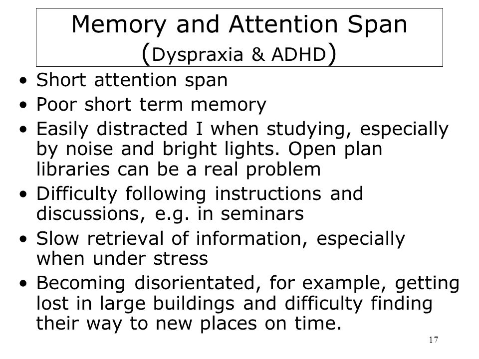 Memory and Attention Span (Dyspraxia & ADHD)