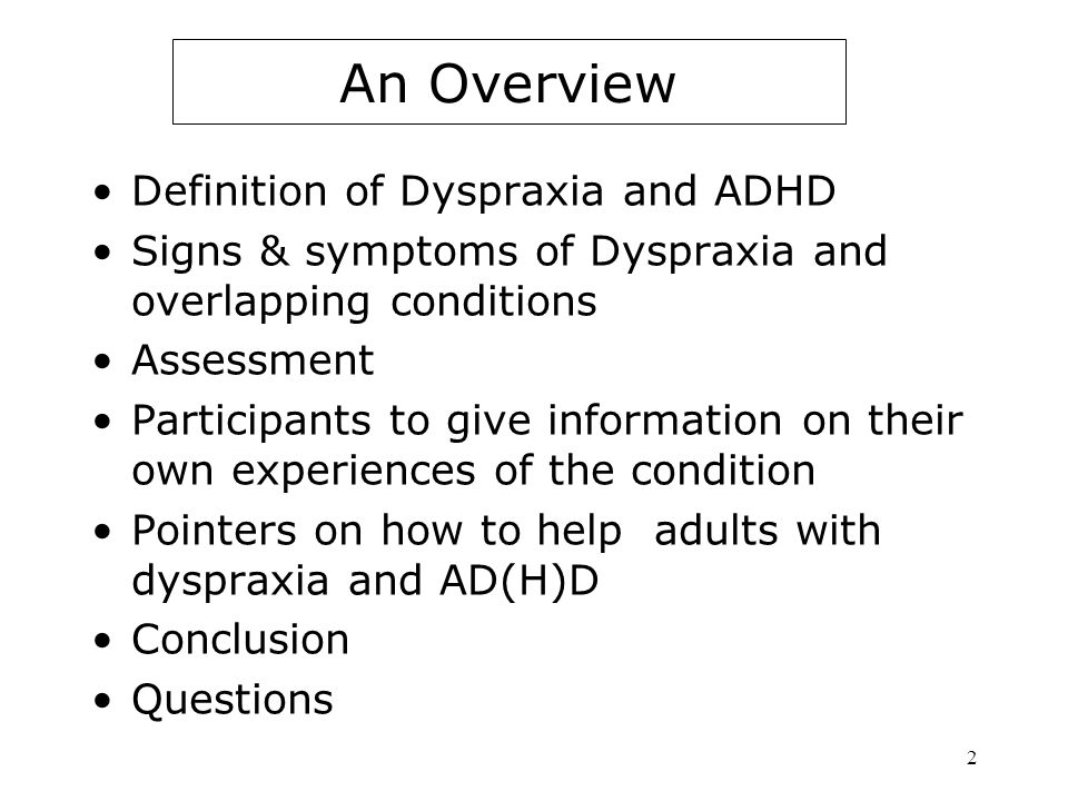 An Overview Definition of Dyspraxia and ADHD