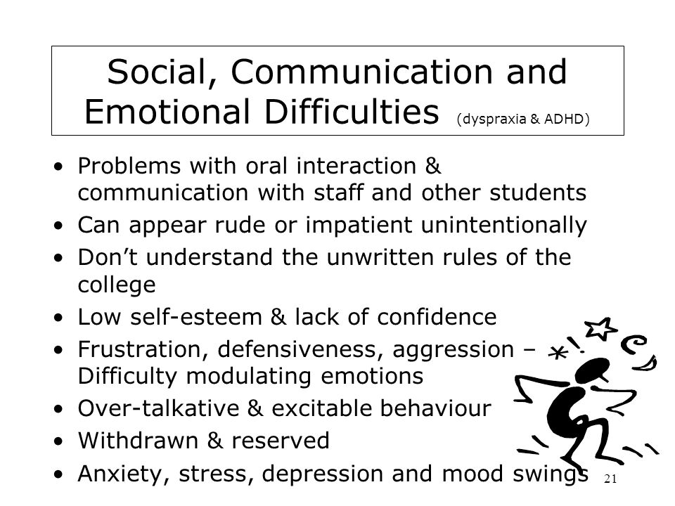 Social, Communication and Emotional Difficulties (dyspraxia & ADHD)