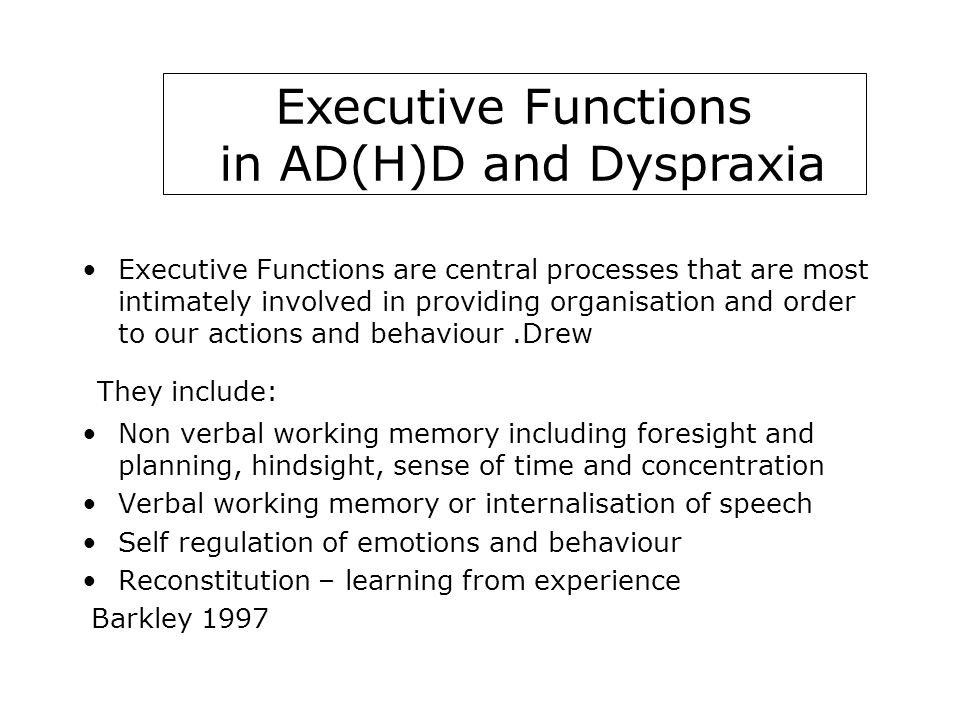 Executive Functions in AD(H)D and Dyspraxia