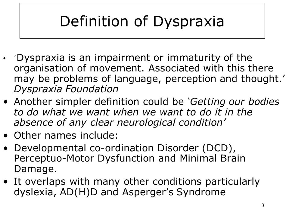 Definition of Dyspraxia
