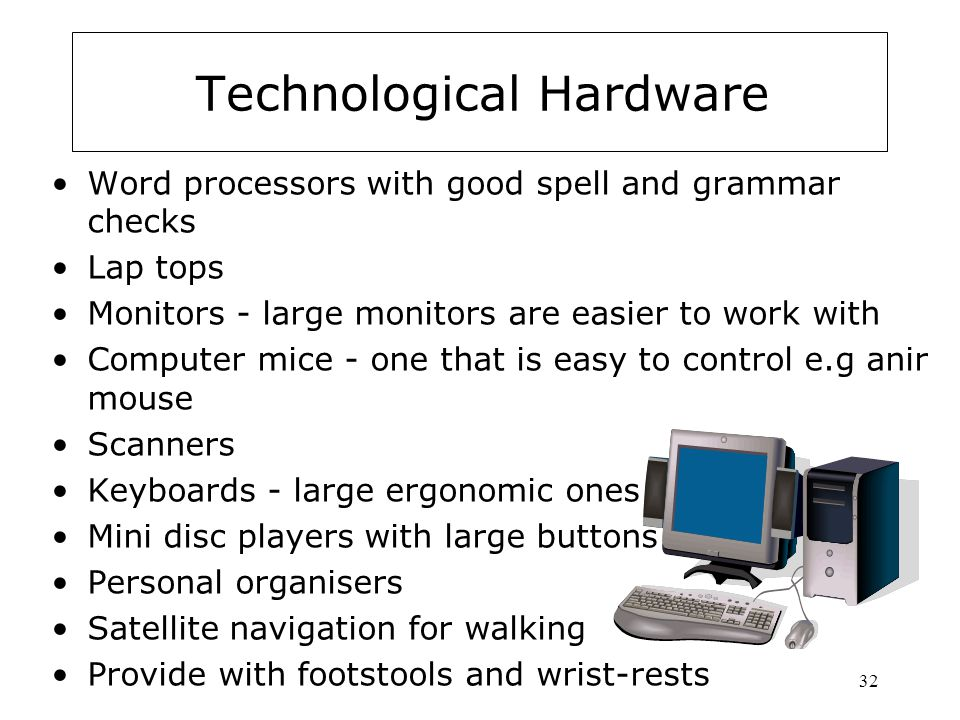 Technological Hardware