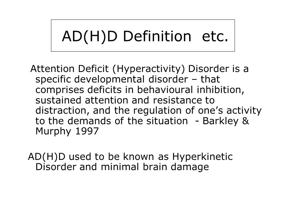 ADHD 1 AD(H)D Definition etc.