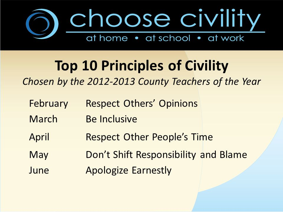 Top 10 Principles of Civility Chosen by the 2012-2013 County Teachers of the Year