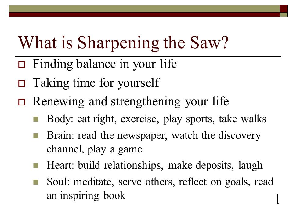 What is Sharpening the Saw