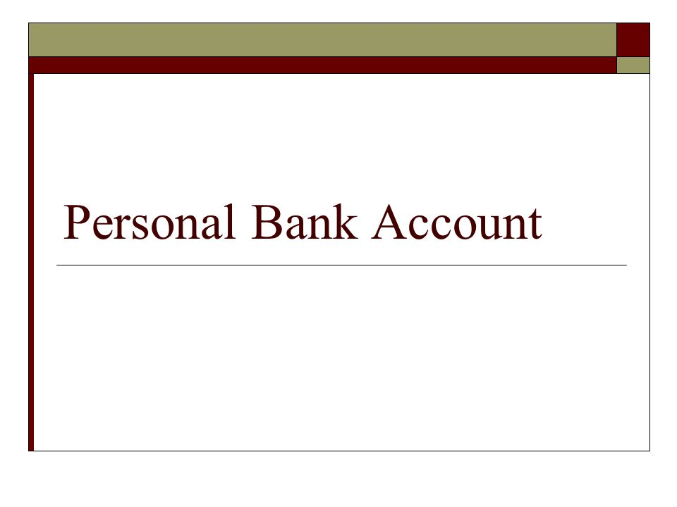 Personal Bank Account