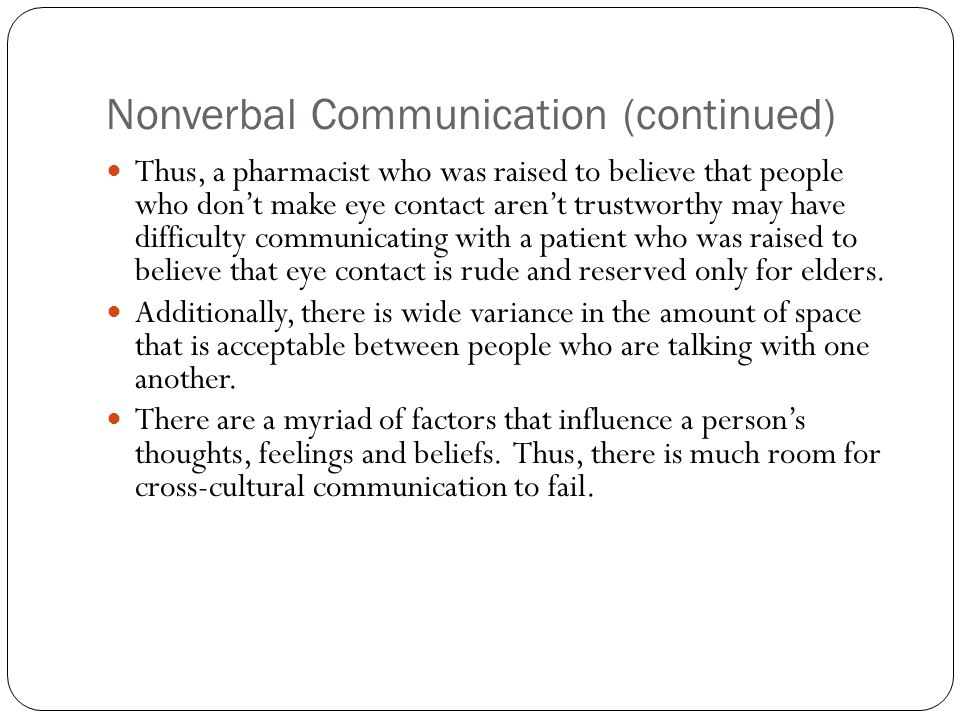 Nonverbal Communication (continued)