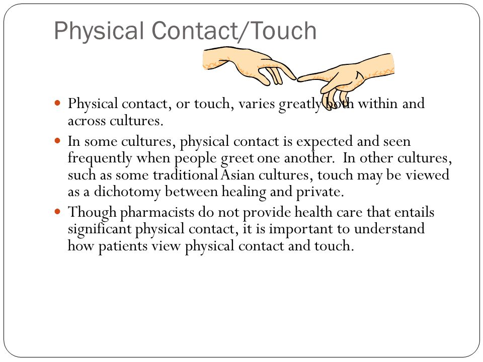Physical Contact/Touch