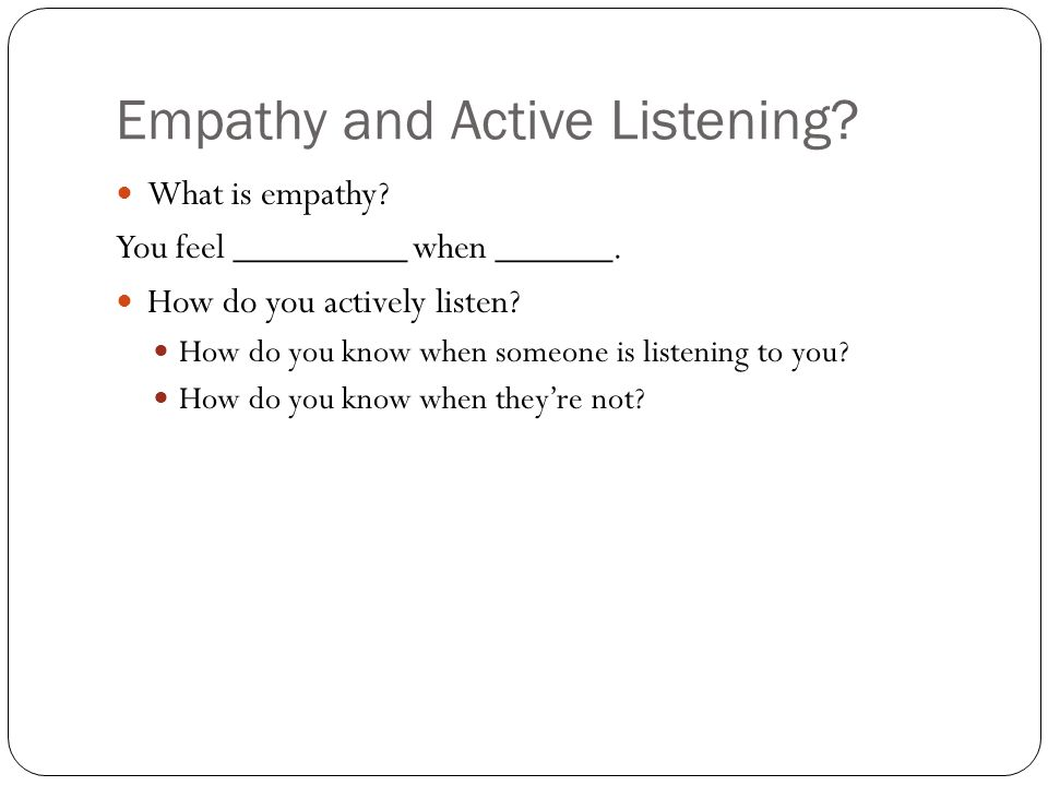 Empathy and Active Listening