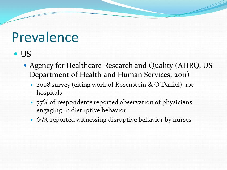 Prevalence US. Agency for Healthcare Research and Quality (AHRQ, US Department of Health and Human Services, 2011)