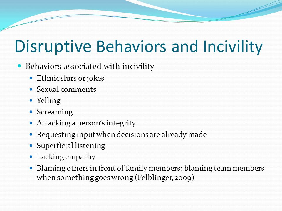 Disruptive Behaviors and Incivility