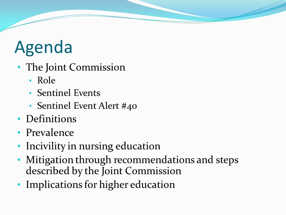 Agenda The Joint Commission Definitions Prevalence