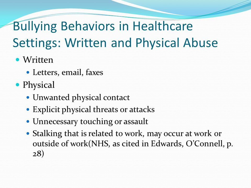 Bullying Behaviors in Healthcare Settings: Written and Physical Abuse