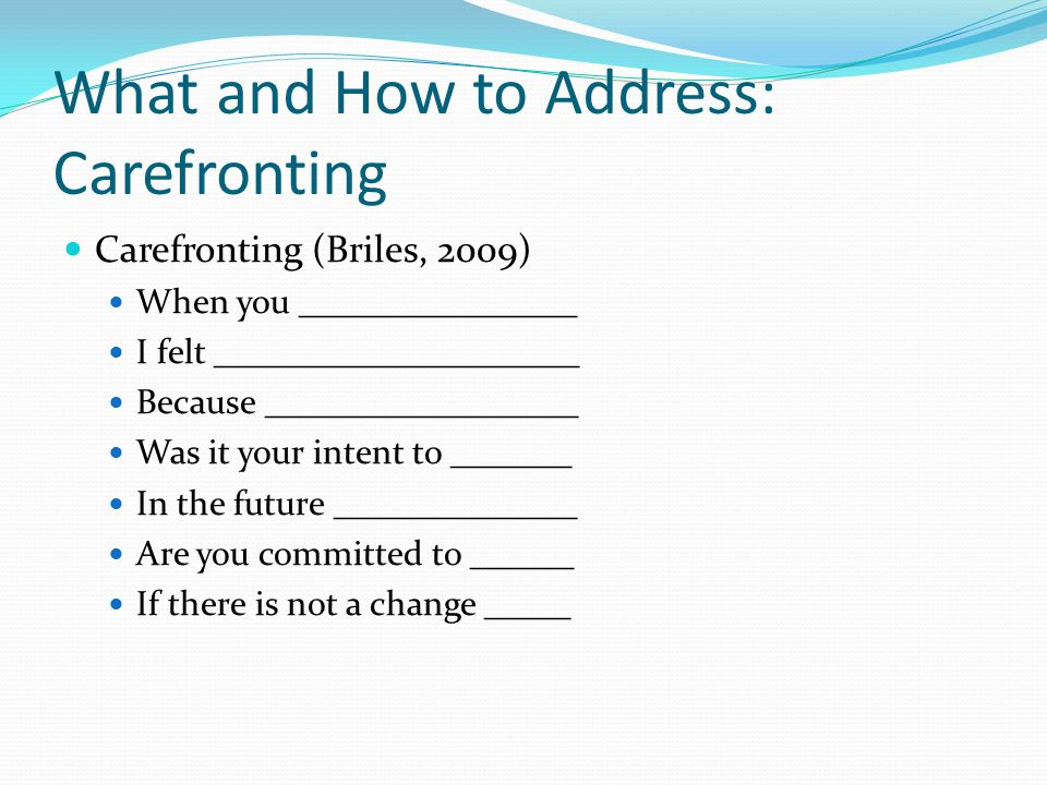 What and How to Address: Carefronting