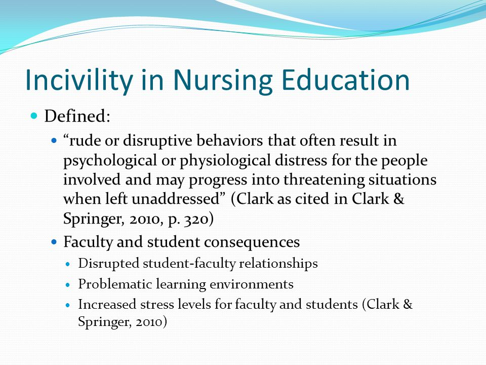 Incivility in Nursing Education