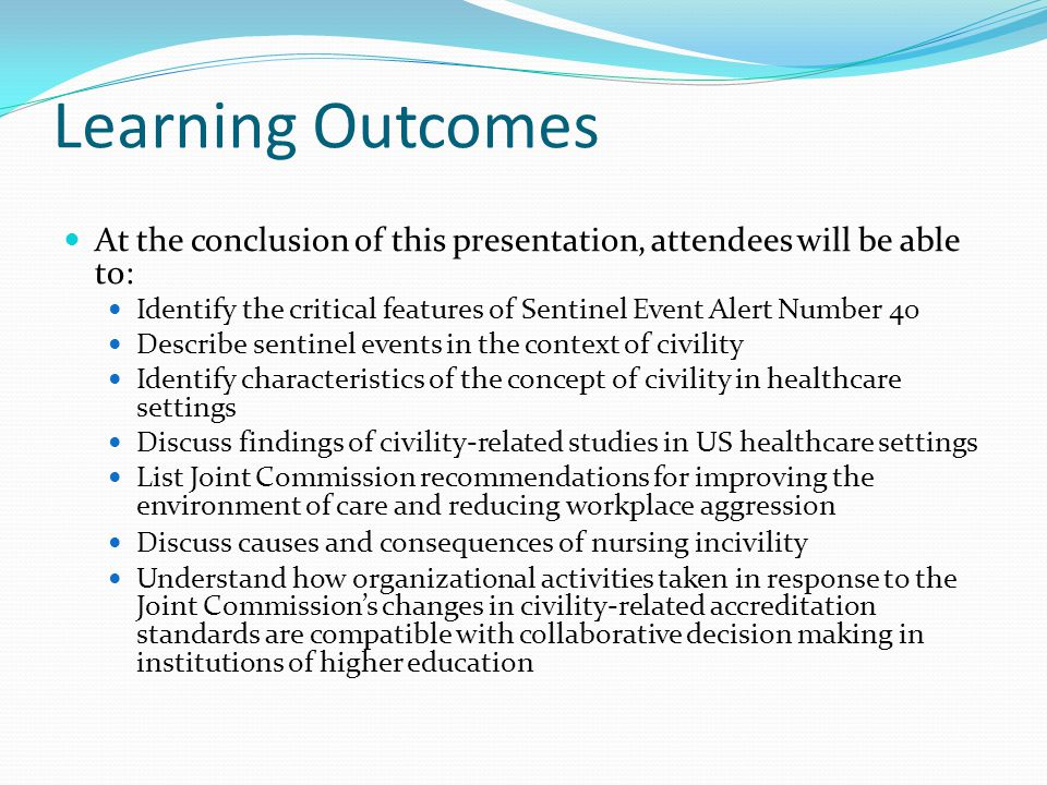 Learning Outcomes At the conclusion of this presentation, attendees will be able to: