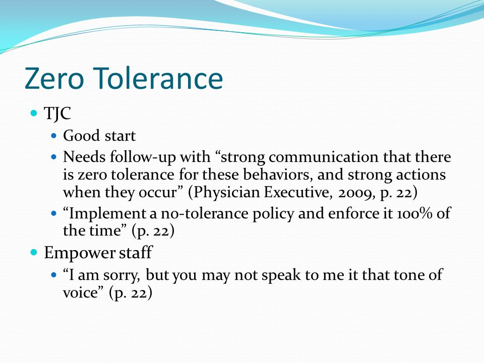 Zero Tolerance TJC Empower staff Good start